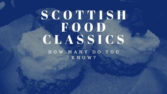 scottish food classics